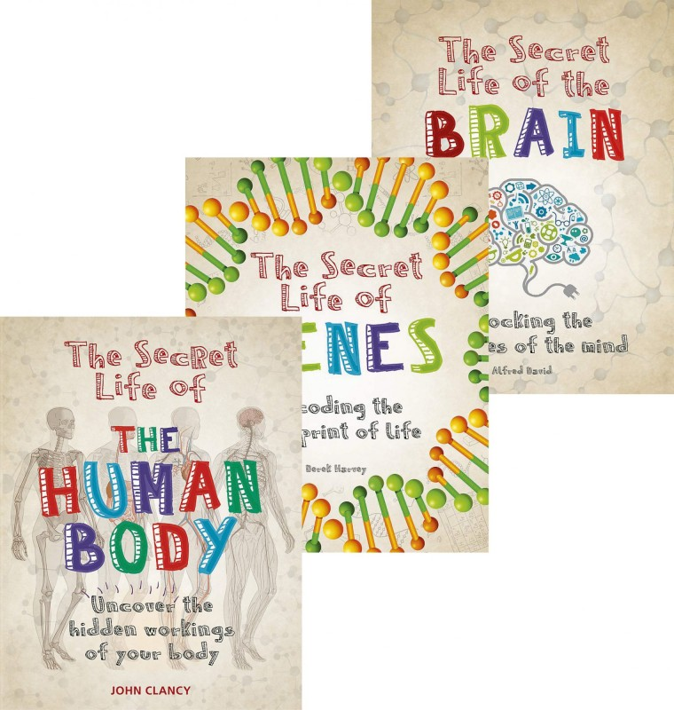 The Secret Life of: The Brain • Genes • The Human Body